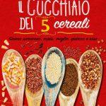 Il cucchiaio dei 5 cereali